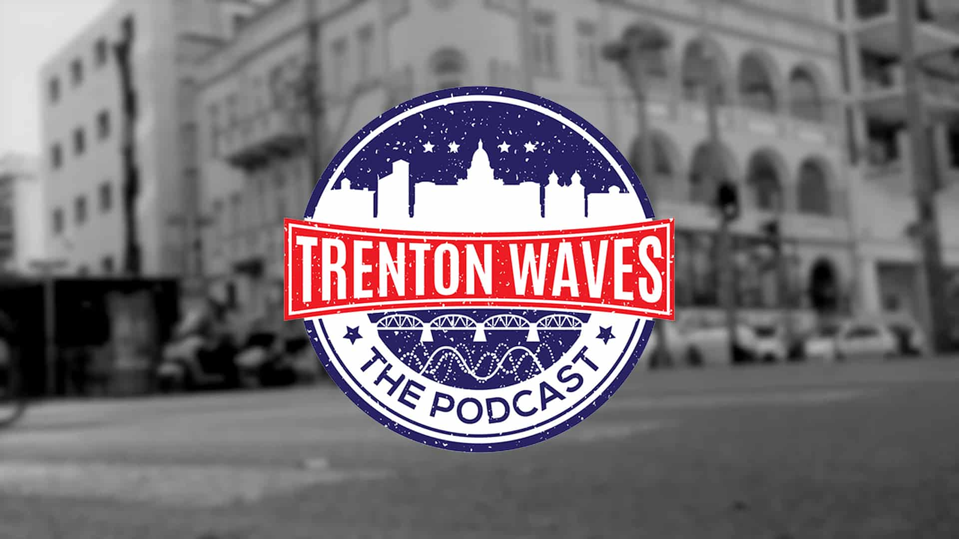 Trenton Wave Podcast hosted by Frank Sasso
